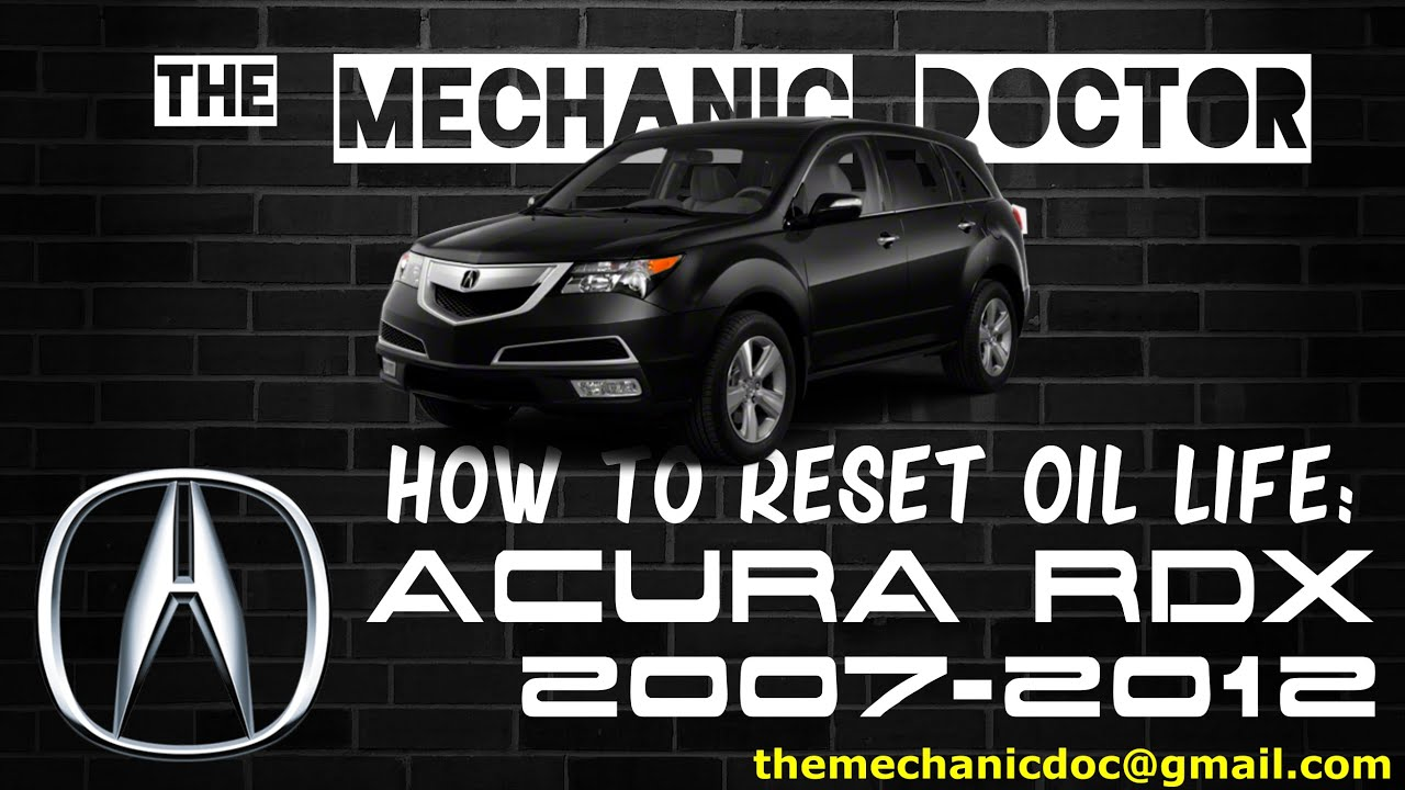 how to reset oil light acura rdx 2007 2008 2009 2010 2011