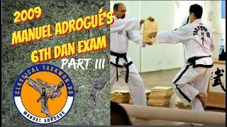 6th Dan Black Belt Test Taekwon-Do - M. Adrogué Part 3/3