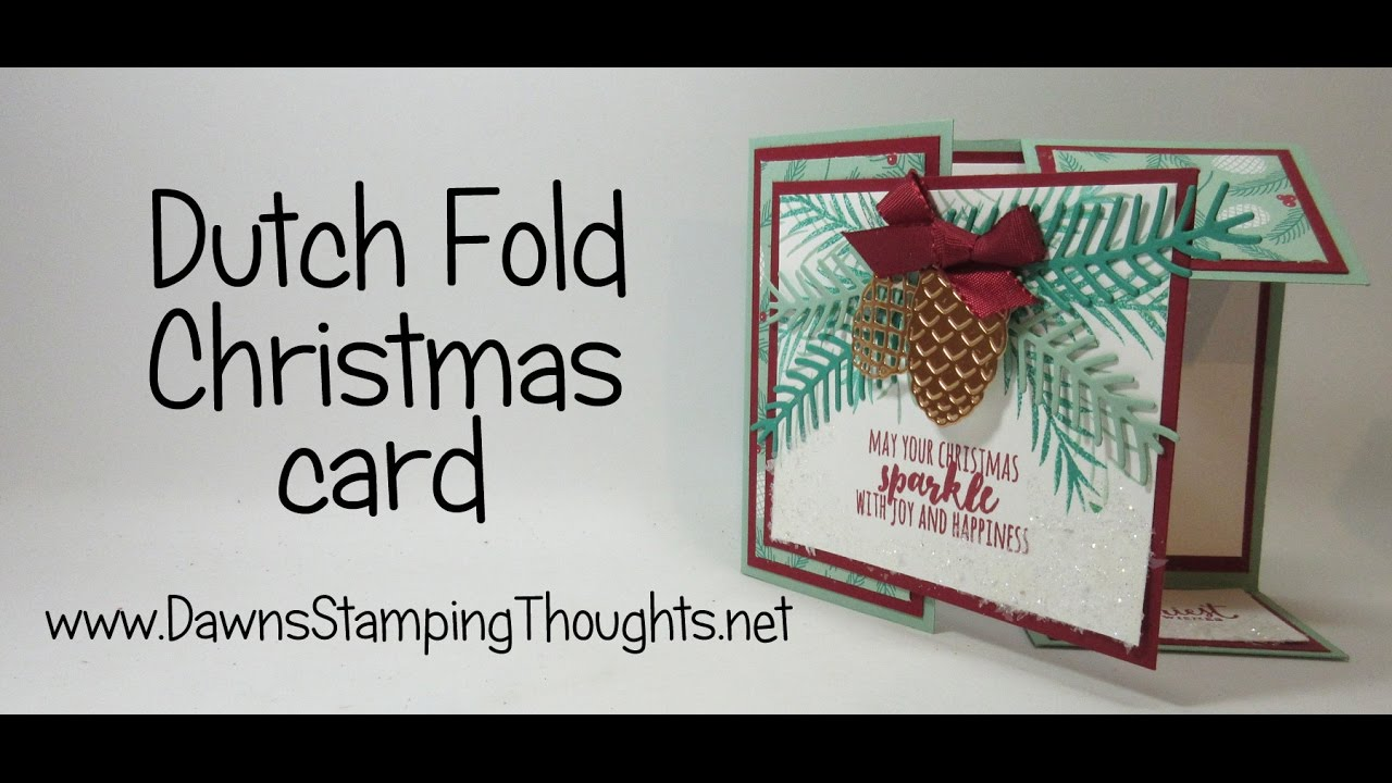 Dutch fold christmas card with pretty pines thinlits and christmas dutch fold christmas card with pretty pines thinlits and christmas pines stamp set from stampinup youtube m4hsunfo