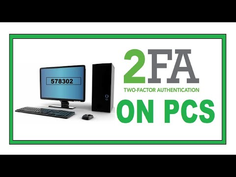 Generate 6 DIGIT 2 Factor Authentication Codes 2FA on a PC - 2 Step Verification