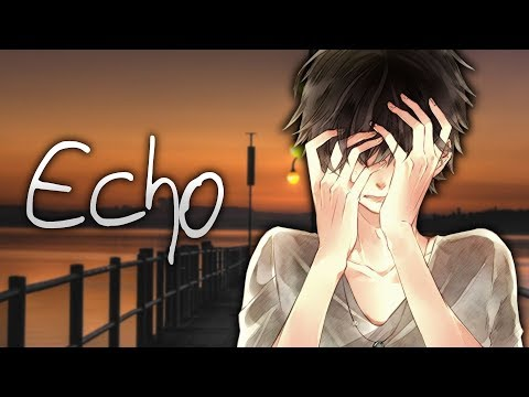 ◤Nightcore◢ ↬ echo [lyrics]