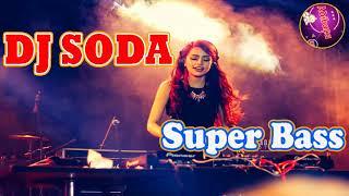 NONSTOP DJ Soda Remix Electro House BreakBeat Remix 2018