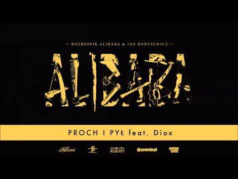 Rozbójnik Alibaba Ft. Diox - Proch I Pył