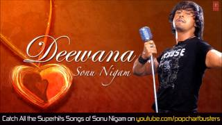 Deewana Tera Full Song (Audio) | Sonu Nigam Super Hit Album Song