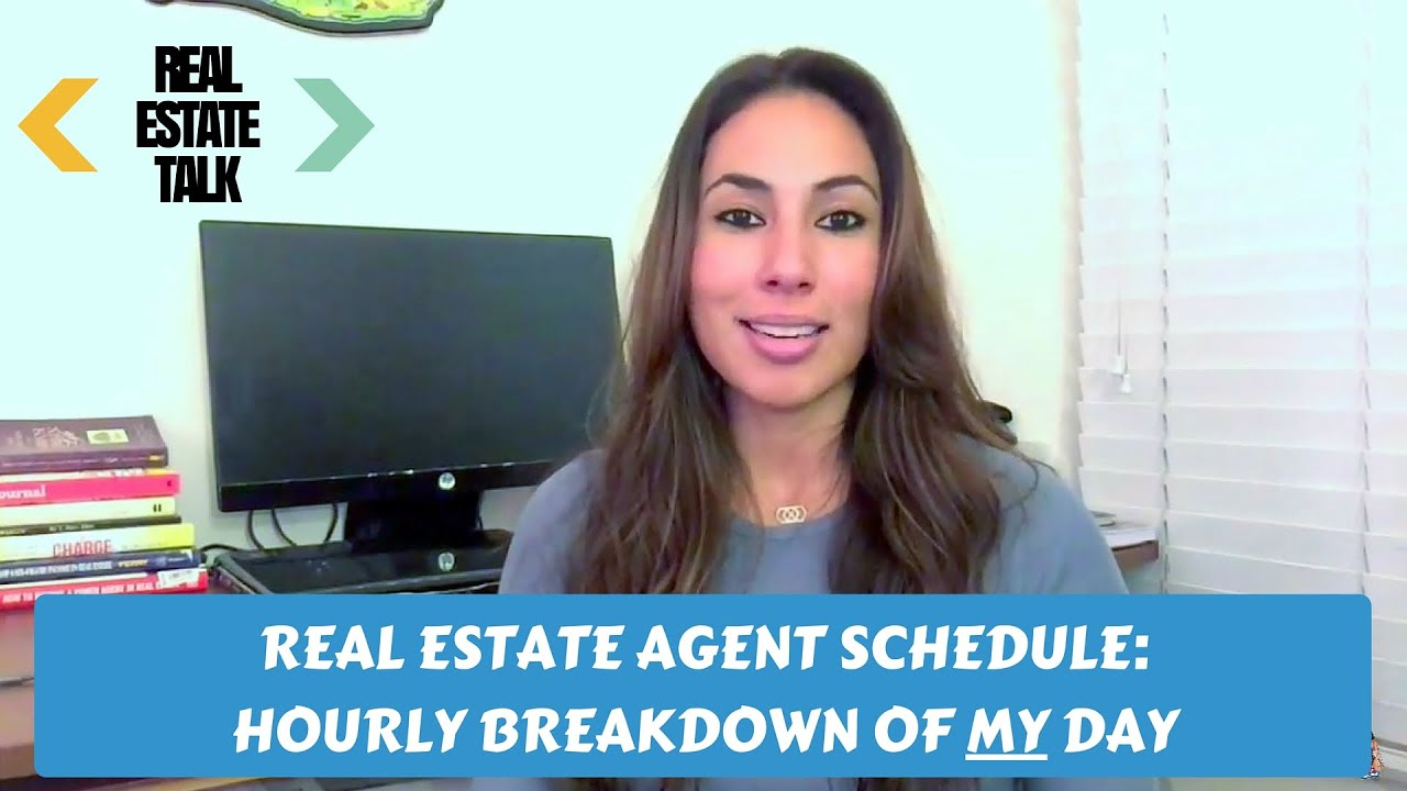 Real Estate Agent Schedule: Hourly Breakdown of MY Day ...
