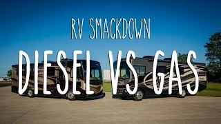 RV Smackdown - Diesel vs Gas