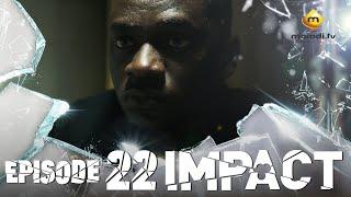 Série - Impact - Episode 22 - VOSTFR
