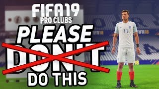 ❌ CHANGES WE DON'T WANT ❌ in FIFA 19 Pro Clubs!!