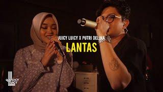 Download Juicy Luicy X Putri Delina - Lantas