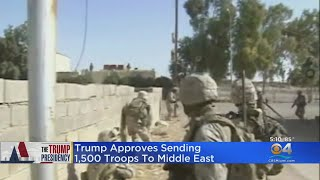President Trump To Send 1,500 Troops To Middle East
