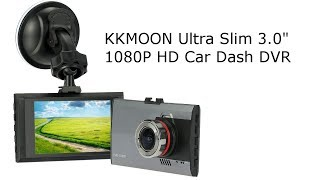 KKMOON Ultra Slim 3 inch 1080P HD Car Dash DVR review