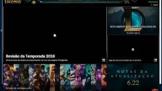 NOVO CLIENTE DO LOL (como atualizar) 2017 ^^