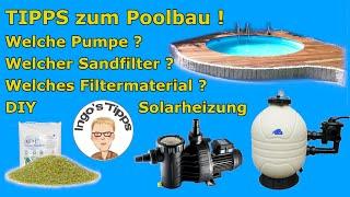 Pool selber bauen welcher Sandfilter Pumpe Filtermaterial ist richtig ? Tipps zum Bau | IngosTipps
