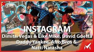 Instagram - Dimitri Vegas & Like Mike, David Guetta, Daddy Yankee, Natti Natasha - Marcos Aier