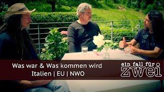 Was war & Was kommen wird | Italien | EU | NWO - EIN FALL FÜR ZWEI E08