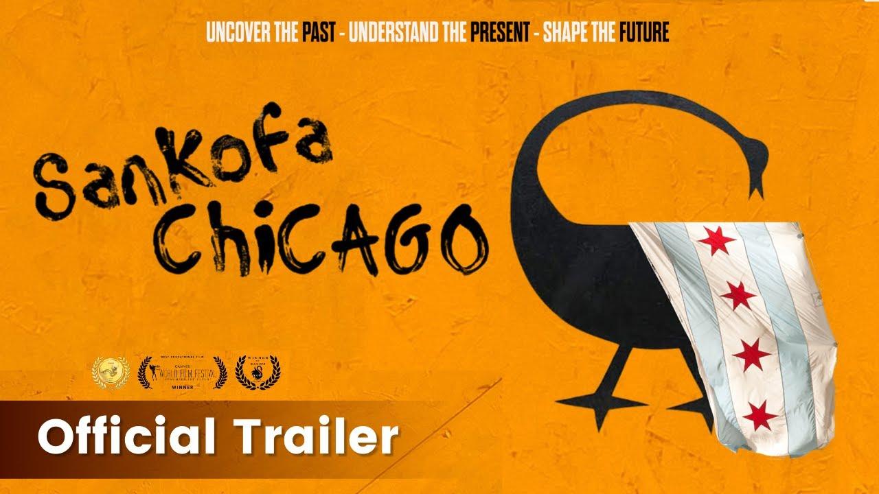 Sankofa Chicago Documentary, Official TRAILER