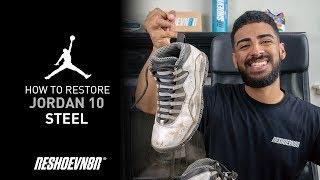 Vick Almighty Restores Jordan 10 Steel With Reshoevn8r!
