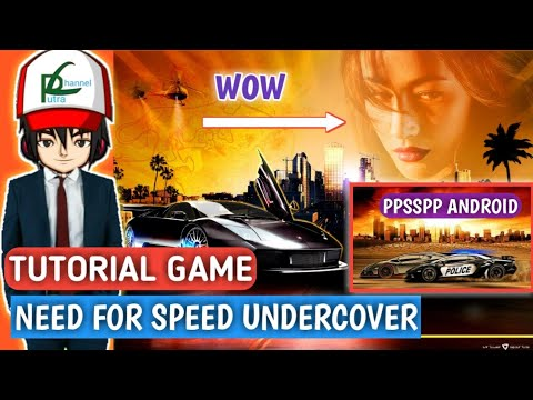 Cara Download, Extrack Dan Main Game Need For Speed Undercover Ppsspp Android