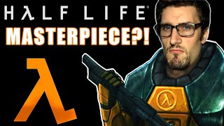 Why Is Half-Life A MASTERPIECE?!