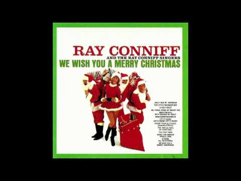 Ray Conniff & the Ray Connif Singers - We wish you a merry christmas (Full CD  192 kbps) 1962