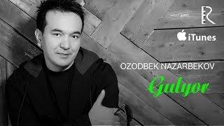 Ozodbek Nazarbekov Gulyor Озодбек Назарбеков Гулёр Music Version