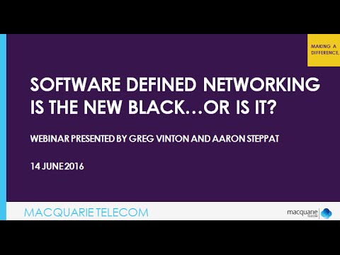 Webinar - Software Defined Networking is the New Black