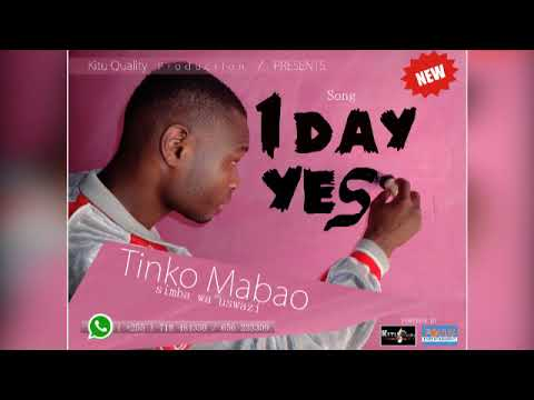 Tinko Mabao = 1 Day Yes