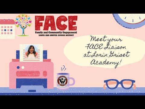 Lorin Griset Academy: Meet your FACE Liaison
