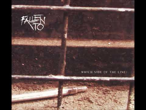 Fallen To - Which Side Of The Line (Full Album)