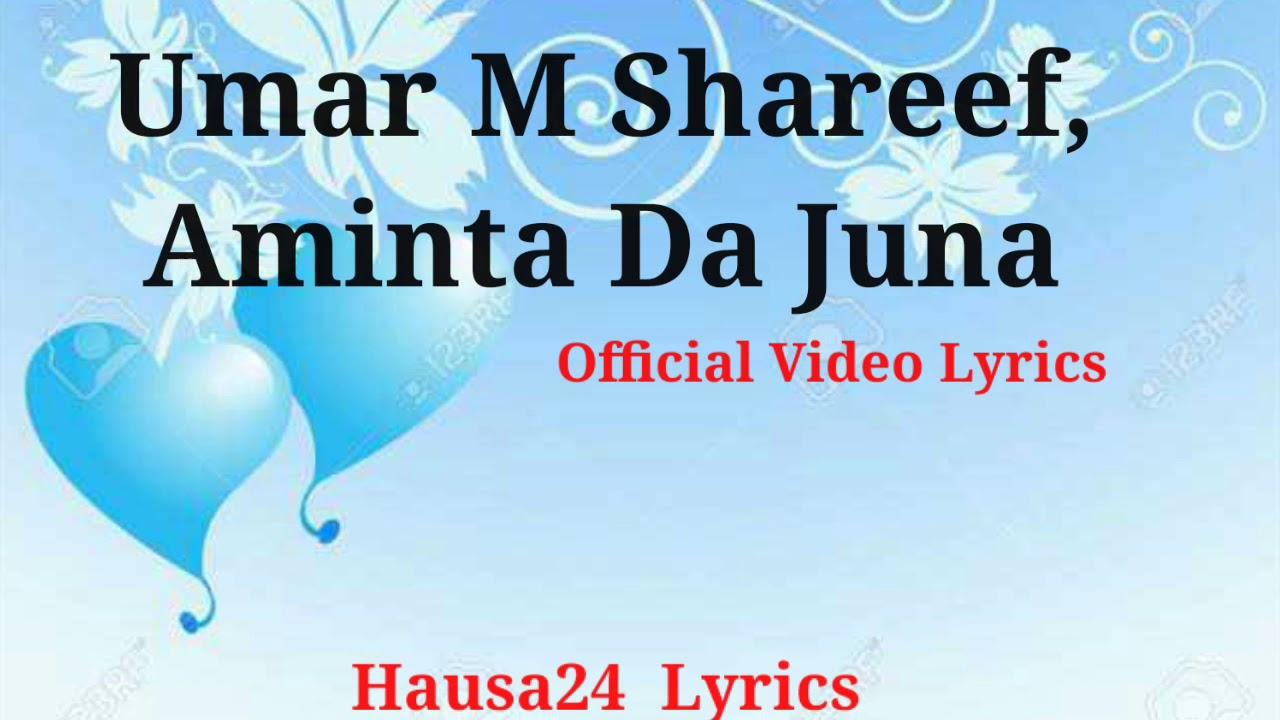 Download Umar M Shareef Aminta Da Juna Official Video Lyrics (Hausa24  Lyrics)