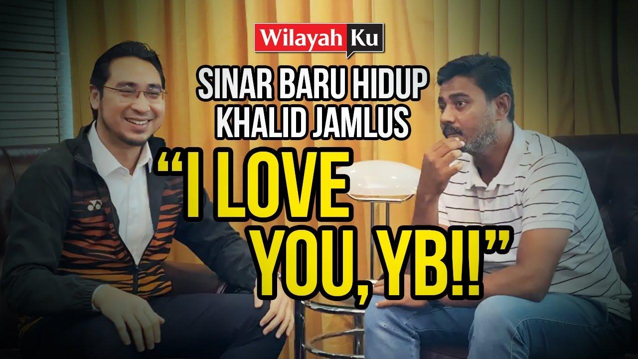 I LOVE YOU YB! - Khalid Jamlus