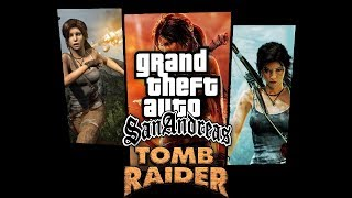 Лара Крофт в ГТА / Обзор мода GTA San Andreas: Tomb Raider