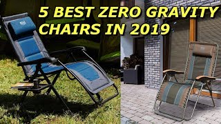5 Best Gravity Zero Chairs in 2019