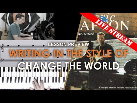Writing In The Style of Change The World - Adults' Lesson Preview