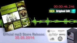 Steve Cypress - Move To Wonderland (Official Promo Teaser)