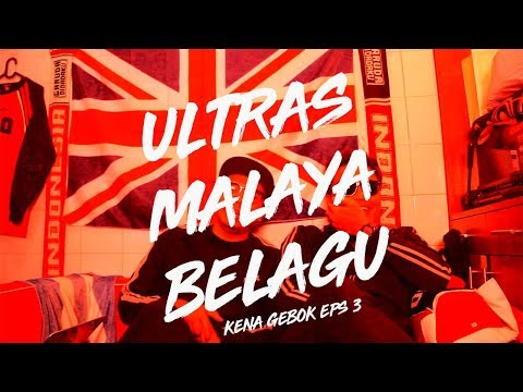 KENA GEBOK #3 : ULTRAS MALAYA BIKIN ULAH!!!
