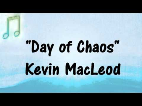 Kevin MacLeod - DAY OF CHAOS - SUSPENSE HORROR MUSIC