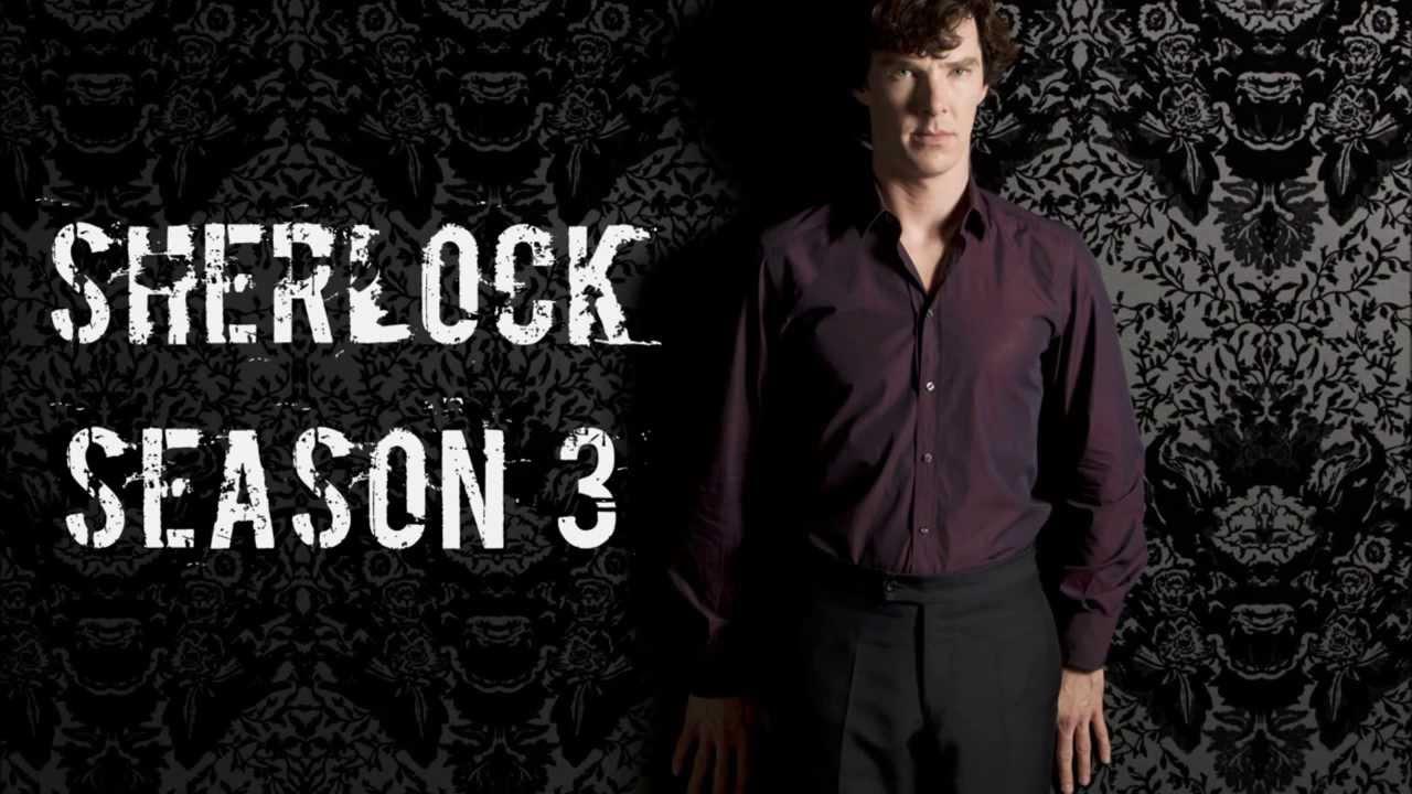 Sherlock Season 3 Ending Theme