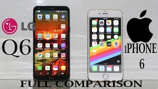 LG Q6 Vs iPhone 6 Speed Test