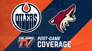 ARCHIVE | Post-Game Coverage - Oilers vs Coyotes