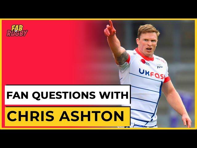 Fan Questions with Chris Ashton