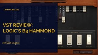 Logic Pro X Hammond B3 Organ Overview.