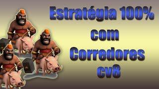 Estratégia 100% com CORREDORES CV8 - Clash of Clans
