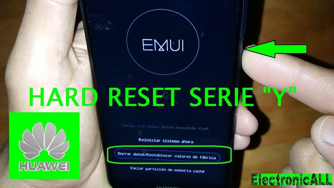 como hacer Hard Reset Huawei serie \