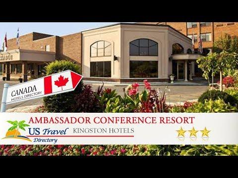 Ambassador Conference Resort - Kingston Hotels, Canada