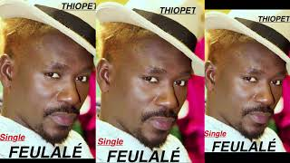 PAPE THIOPET - Feulalé - New Single