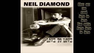 Neil Diamond - Love to Love (With Lyrics 1966)