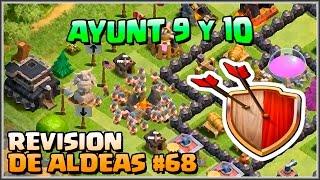 REVISION DE ALDEAS #68 - AYUNTAMIENTO 9 y 10 - A por todas con Clash of Clans - Español - CoC