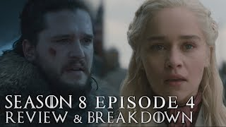Game of Thrones Season 8 Episode 4 Review and Breakdown