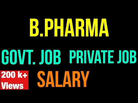 B PHARMA Complete Details II Govt. Job II Private Job II Salary
